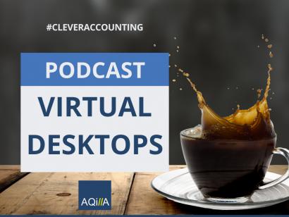 Aqilla Cloud Accounting Virtual Desktops Podcast